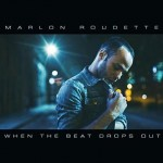 "Marlon Roudette ""When The Beat Drops Out"" CD"