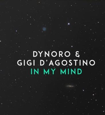 """Dynoro & Gigi D'Agostino """"In My Mind"""" CD"""