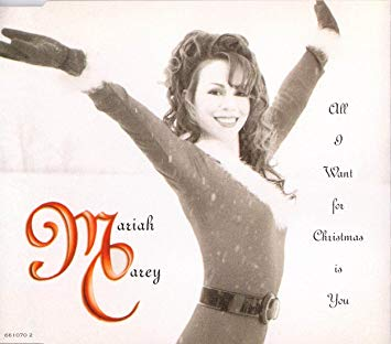 "Mariah Carey ""All I Want For Christmas Is You"""
