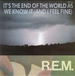"""R.E.M. """"""""It's The End Of The World As We Know It (And I Feel Fine)"""" CD"""